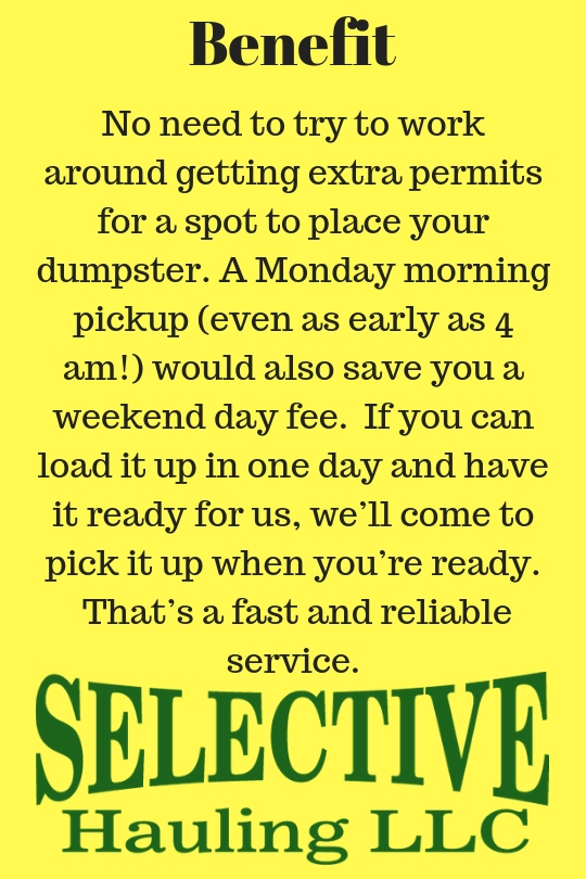 Weekend Dumpster Rental Benefits