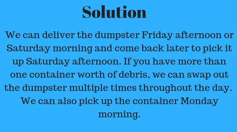 Weekend Dumpster Rental Solutions
